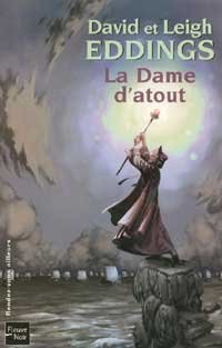 Eddings Leigh et David - La dame d'atout - Les rêveurs T2 Couvladamedatout